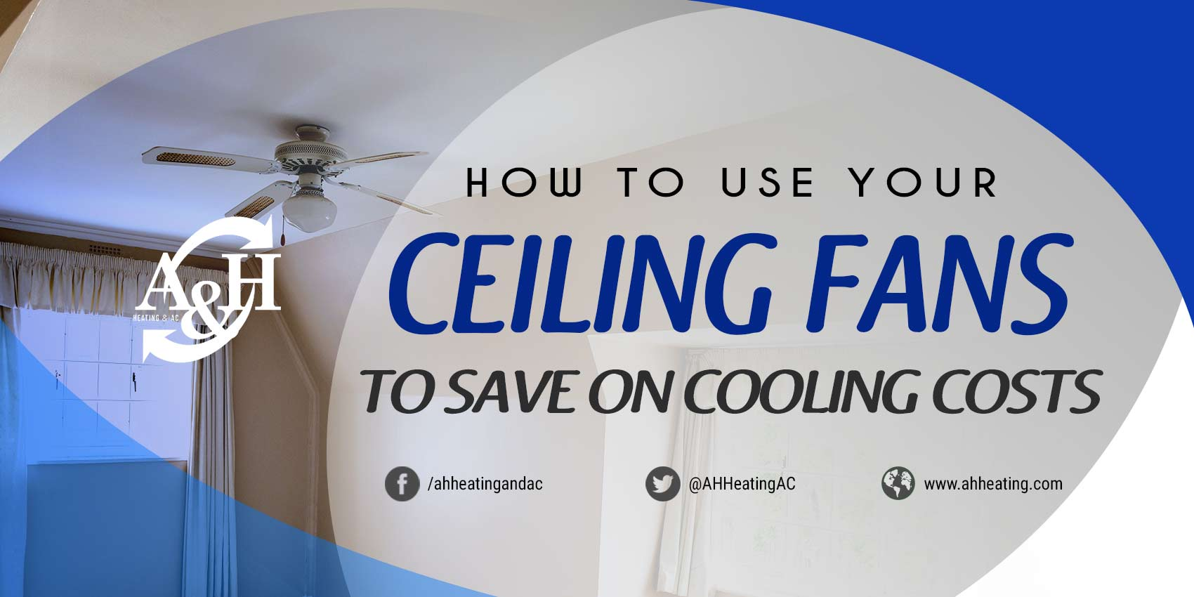 How to Use Your Ceiling Fans to Save on Cooling Costs